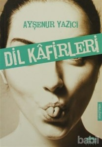 dil-kafirleri-kitabi-aysenur-yazici-Front-1